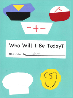 Who Will I Be Today? - Hard Copy Edition